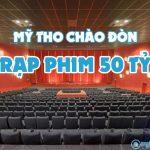 Rạp phim ở Mỹ Tho - Rạp phim CineStar ở Mỹ Tho - Tiền Giang
