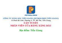 CÔNG TY XĂNG DẦU TIỀN GIANG (PETROLIMEX TIỀN GIANG) TUYỂN DỤNG